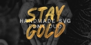 Stay Gold SVG Font Duo font download