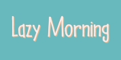 Lazy Morning font download
