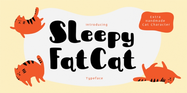 Sleepy Fat Cat font preview