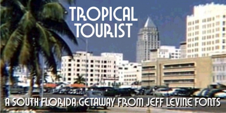 Tropical Tourist JNL font preview