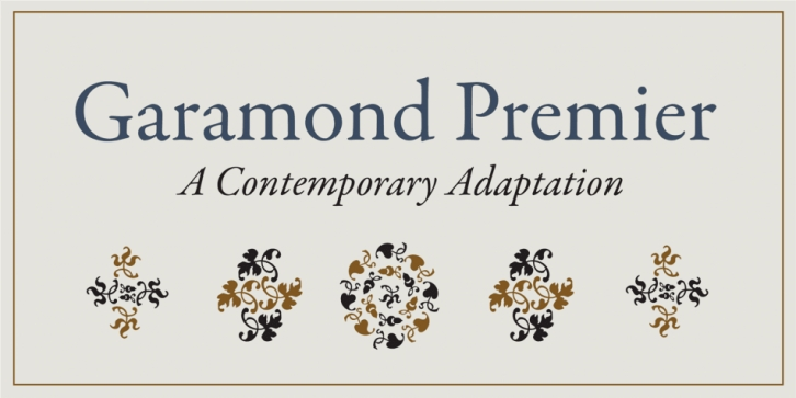 Garamond Premier Pro font preview