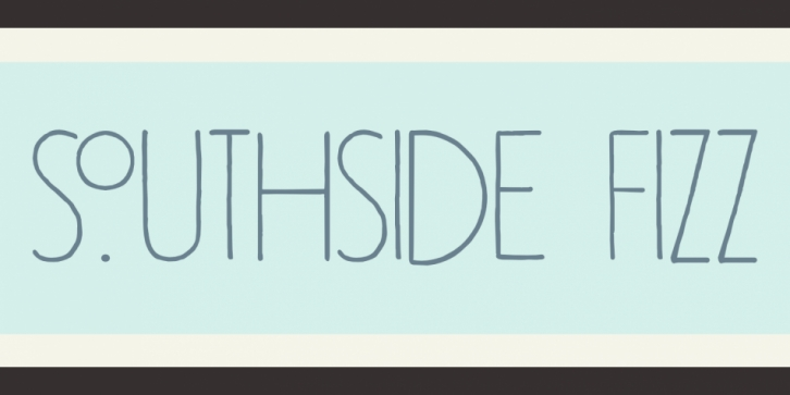 Southside Fizz font preview